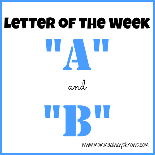 Letter of the Week A and B