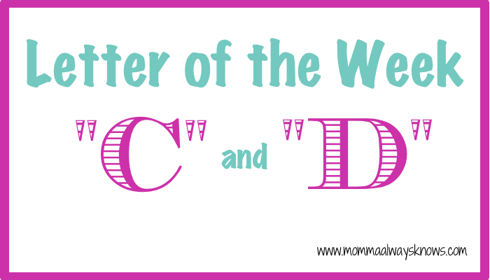 Letter of the Week C and D